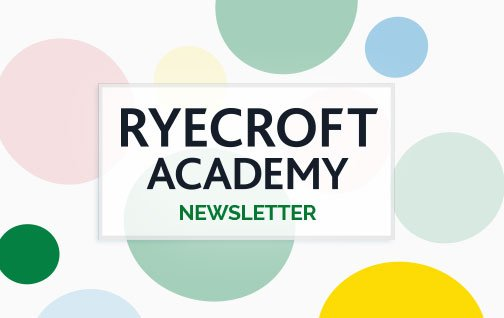 Ryecroft Academy Newsletter